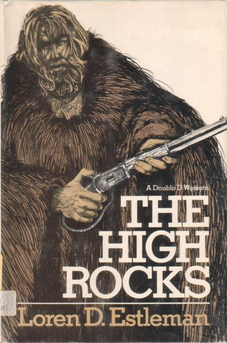 cover of The High Rocks by Loren D Estleman