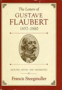 cover of The Letters of Gustave Flaubert by Fracis Steegmuller