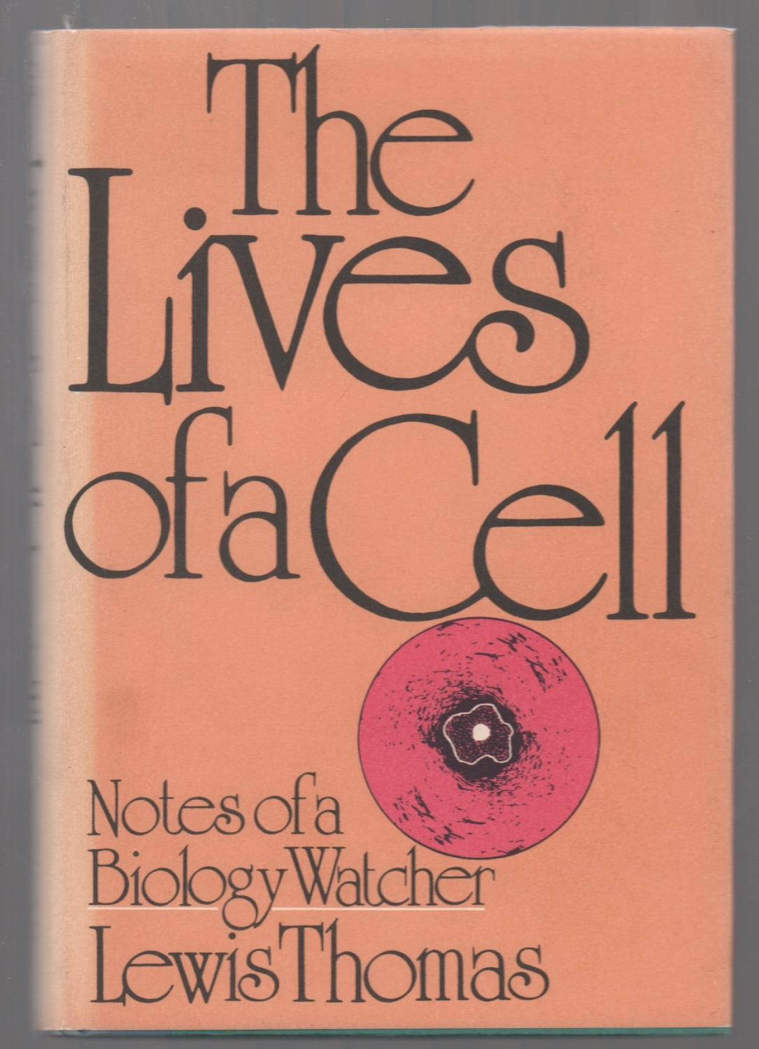 cover of The Lives of a Cell by Lewis Thomas