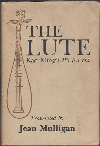 cover of The Lute by Kao Ming translated by Jean Mulligan