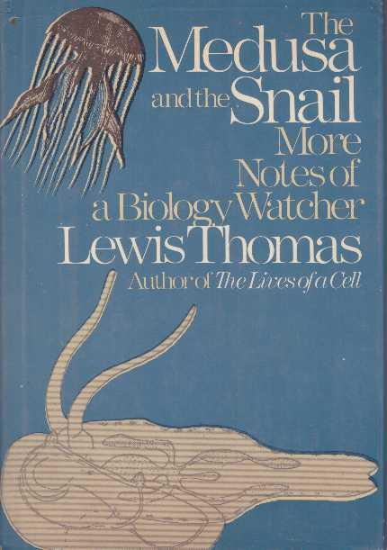 cover of The Medusa and the Snail by Lewis Thomas