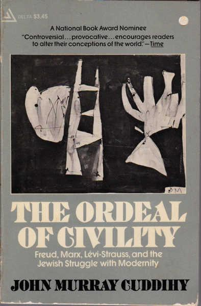 cover of The Ordeal of Civility by JOhn Murray Cuddihy