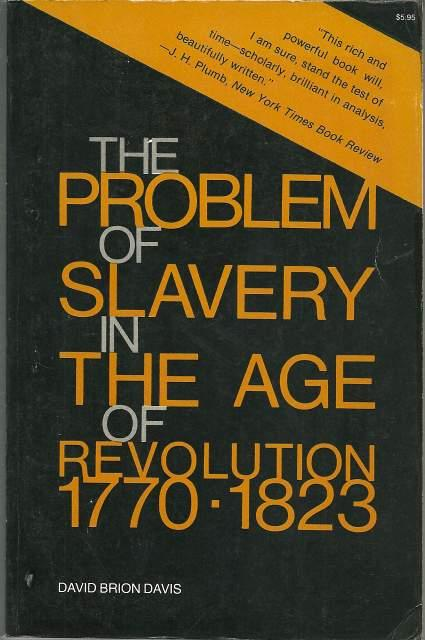 cover of The Problem of Slavery in the Age of Revolution, 1770-1823 by David Brion Davis