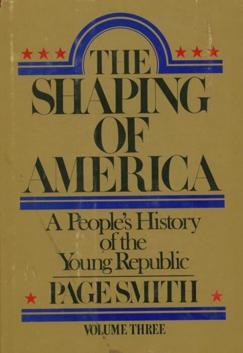 cover of The Shaping of America by Page Smith