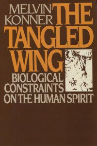 cover of The Tangled Wing by Melvin Konner