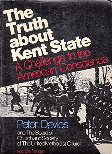 cover of The Truth About Kent State by Peter Davies and the Board of Church and Society of the United Methodist Church