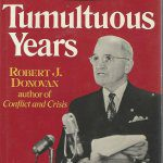 cover of The Tumultous Years by Rober J Donovan