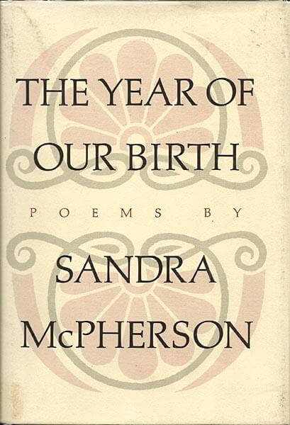 cover of The Year of Our Birth by Sandra McPherson