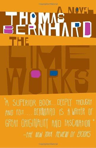 cover of Thomas Bernhard's The Lime Works translated by Sophie Wilkins
