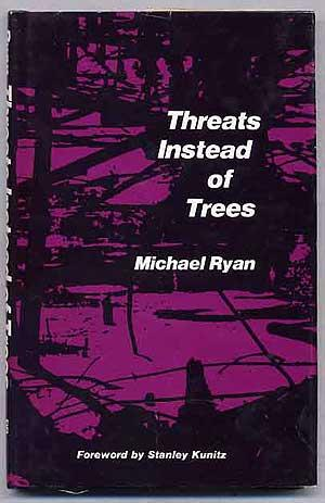 cover of Threats Instead of Trees by Michael Ryan