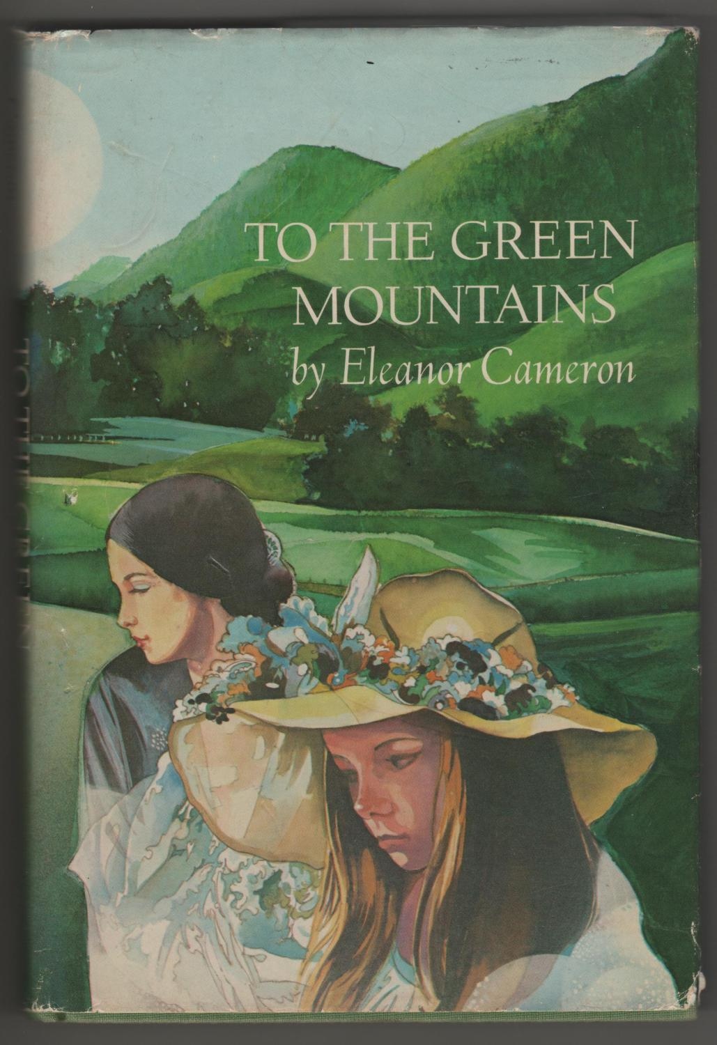 cover of To the Green Mountains by Eleanor Cameron
