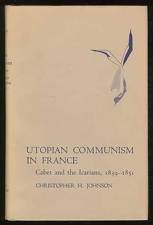 cover of Utopian Communism in France by Christopher H Johnson