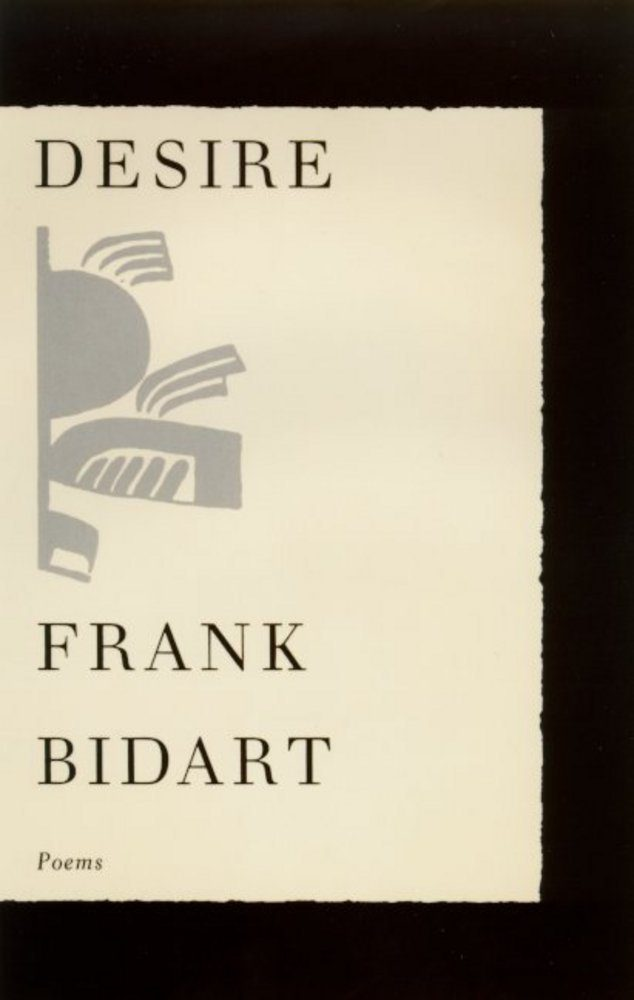 desire by frank bidart book cover