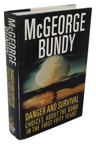 cover of Danger and Survival by mcgeorge Bundy