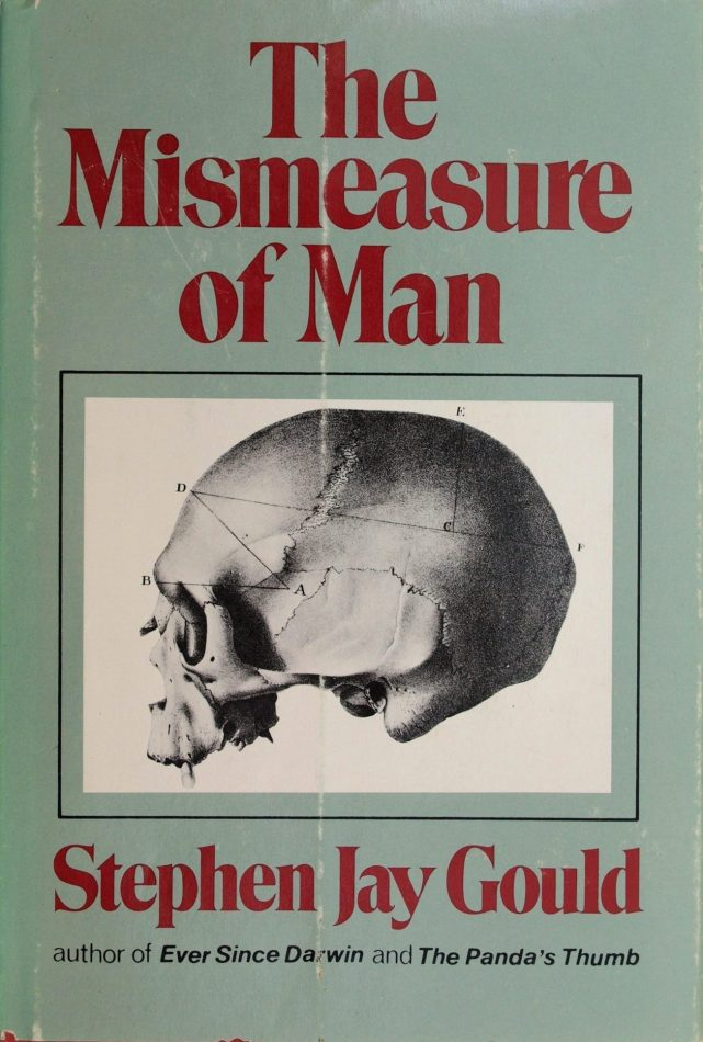book cover The Mismeasure of Man by Stephen Jay Gould