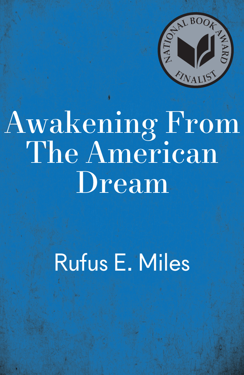 cover Awakening From The American Dream The Social And Political Limits To Growth by Rufus E. Miles