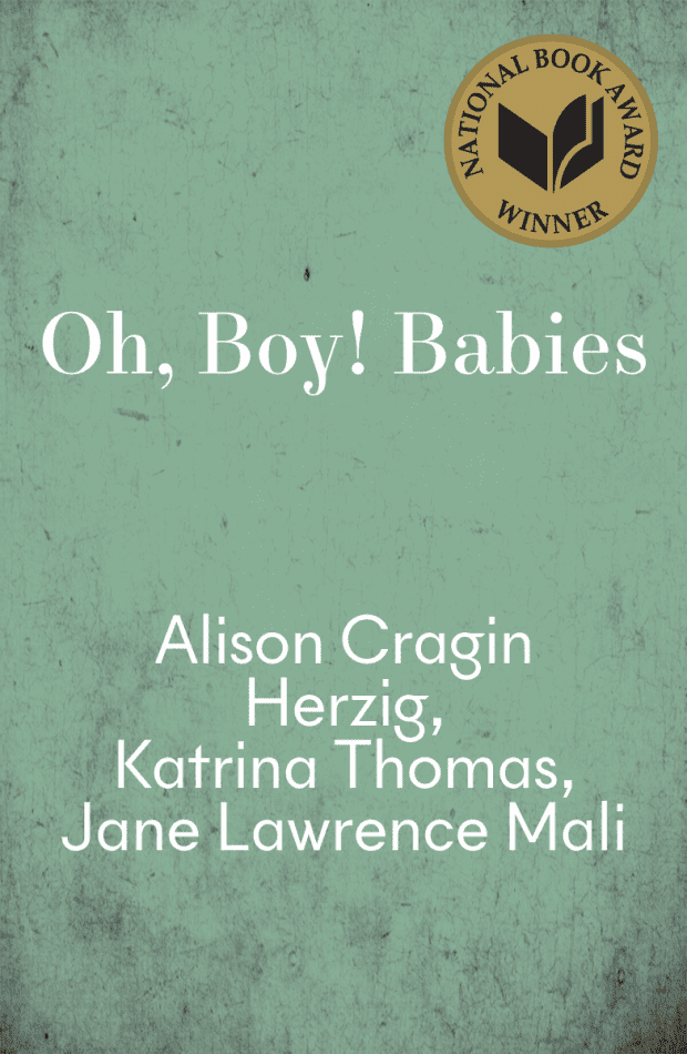 cover Oh, Boy! Babies by Alison Cragin Herzig, Katrina Thomas, Jane Lawrence Mali