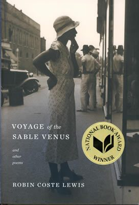 Voyage of the Sable Venus by Robin Coste Lewis book cover, 2015