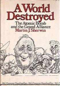 cover for A World Destroyed by Martin Sherwin