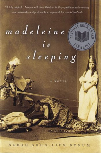 Madeleine Is Sleeping by Sarah Shun-lein Bynum book cover, 2004