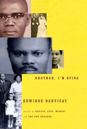 Brother, I'm Dying by Edwidge Danticat book cover, 2007