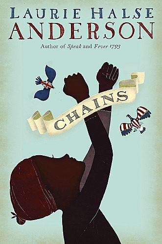 Chains by Laurie Halse Anderson book cover, 2008