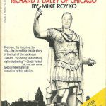 Boss Richard J. Daley of Chicago by Mike Royko, book cover