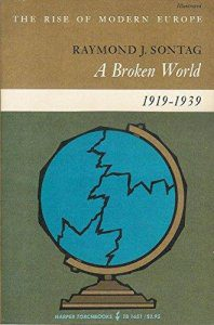 cover of A Broken World, 1919 - 1939 by Raymond J Sontag