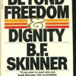 cover of Beyond Freedom and Dignity by B F Skinner