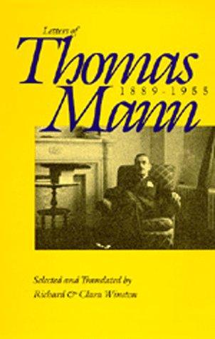 cover of Letters of Thomas Mann, 1889 - 1955 translated by Richard and Clara Wisnton