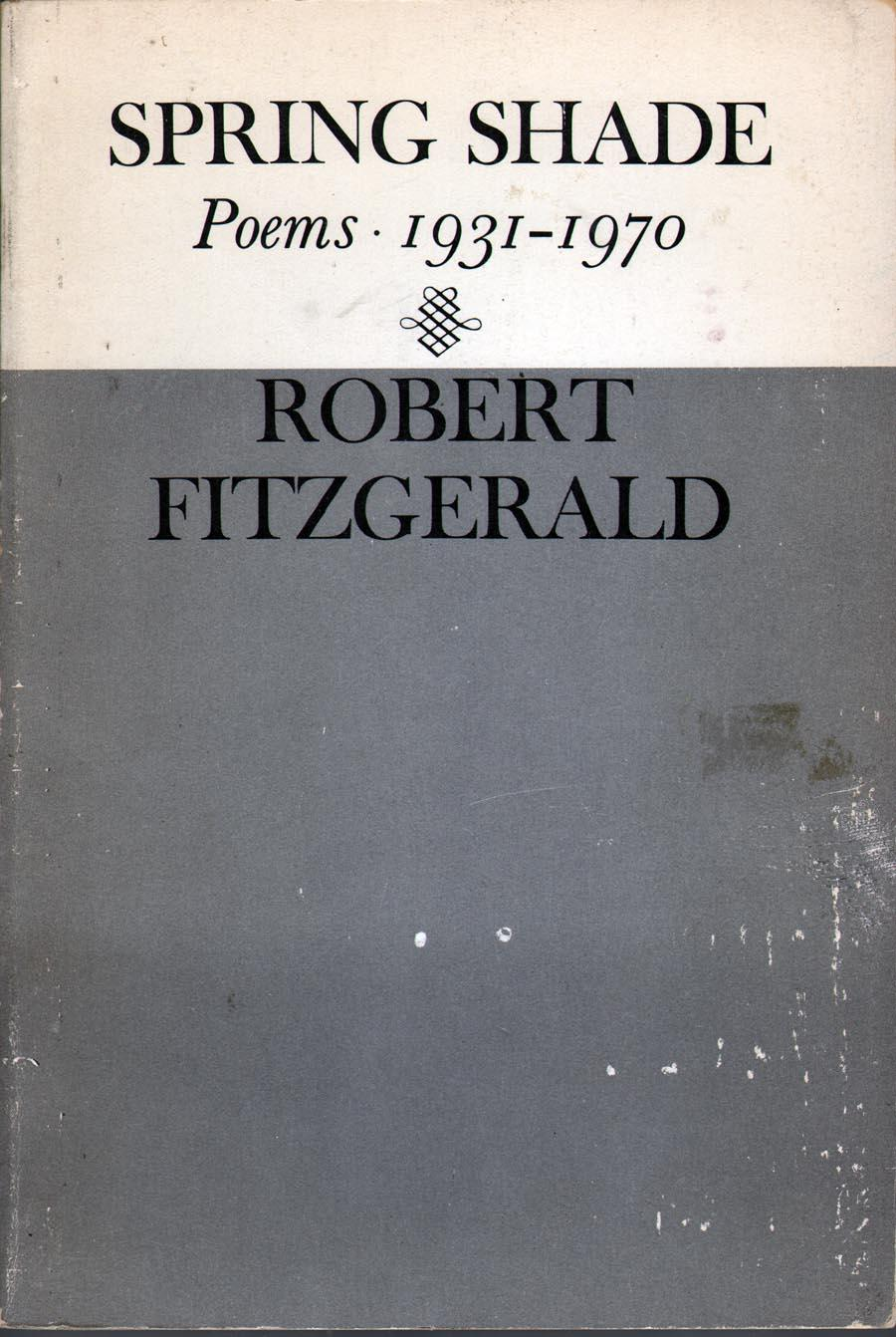 cover of Spring Shade Poems, 1931 - 1970 by Robert Fitzgerald