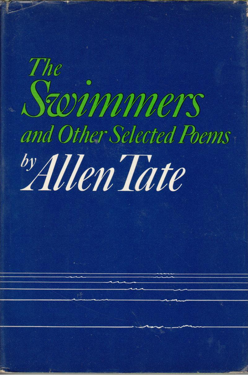 cover of The Swimmers and Other Selected Poems by Allen Tate