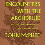 Encounters with the Archdruid, by John McPhee, 1971, book cover
