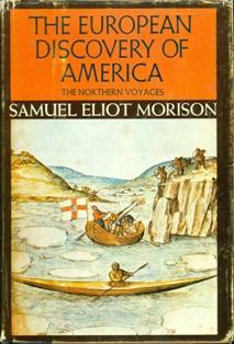 The European Discovery of America The Northern Voyages, A.D. 500 - 1600 by Samuel Eliot Morison book cover