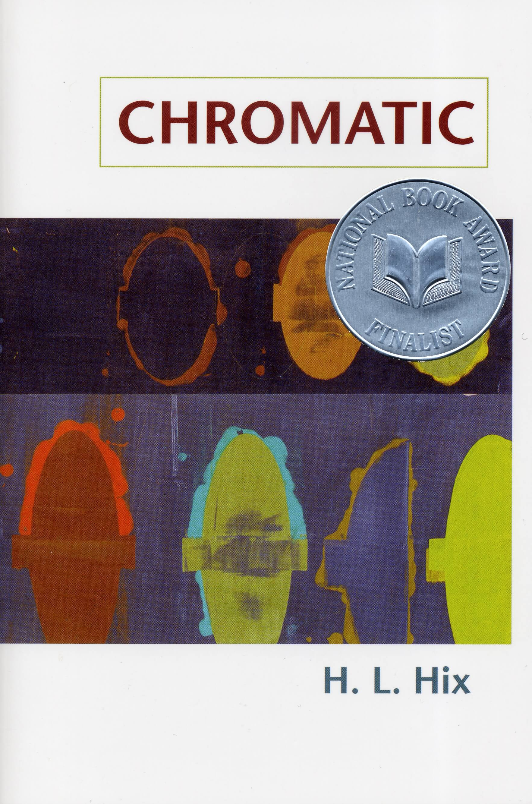 Chromatic by H.L. Hix book cover, 2006