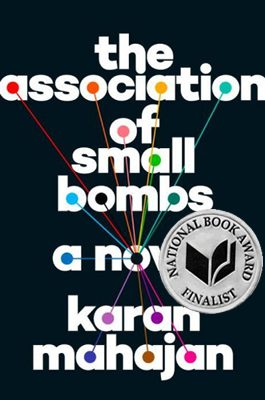 The Association of Small Bombs book cover, by Karan Mahajan, 2016