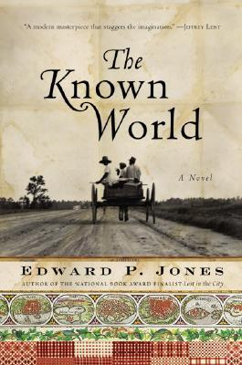 The Known World, by Edward P. Jones, book cover 2003