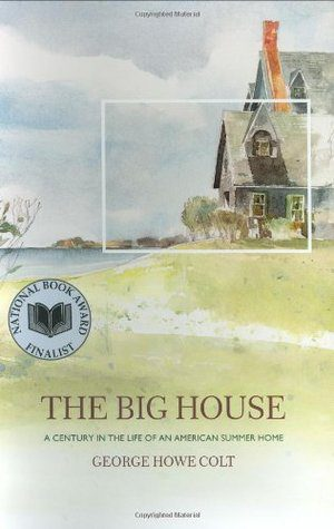 The Big House by George Howe Colt, book cover, 2003