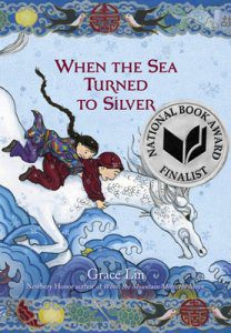 When the Sea Turned to Silver, by Grace Lin book cover