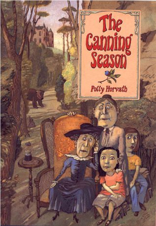 The Canning Season, by Polly Horvath book cover