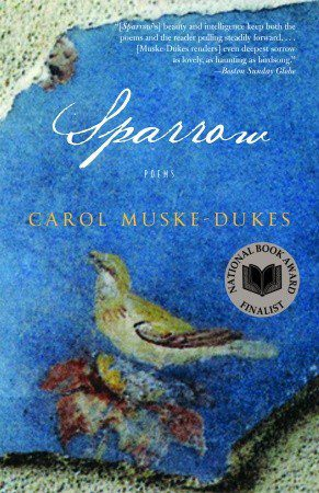 Sparrow: Poems, by Carol Muske-Dukes book cover