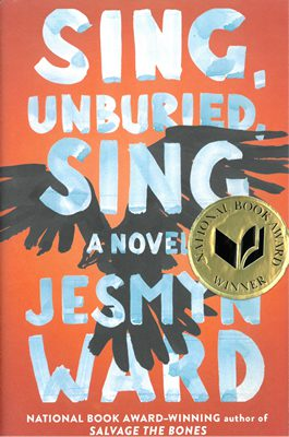 Sing, Unburied, Sing by Jesmyn Ward book cover