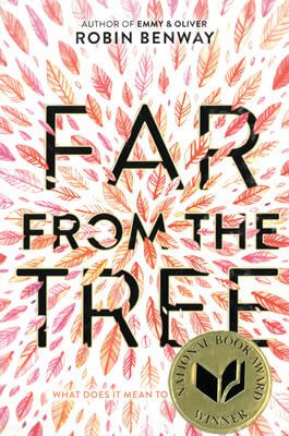 Far from the Tree by Robin Benway book cover
