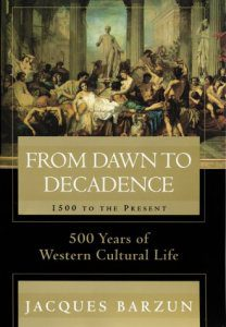 From Dawn to Decadence by Jacques Barzun book cover