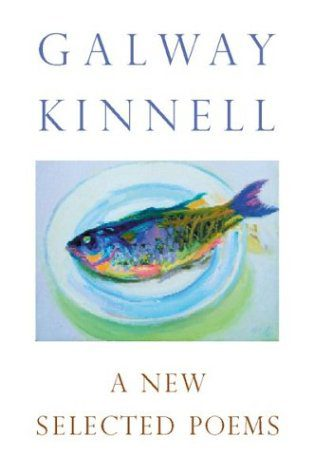 A New Selected Poems by Galway Kinnell book cover