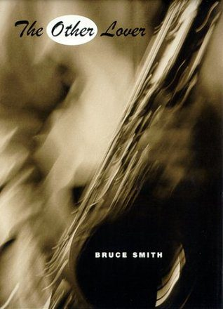 The Other Lover by Bruce Smith