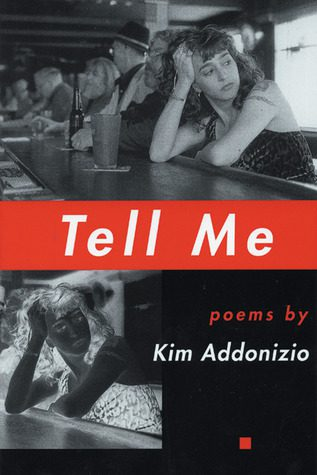 Tell Me, by Kim Addonizio book cover