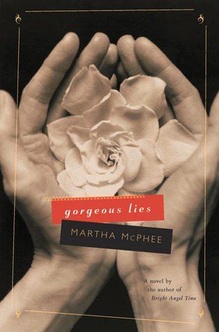 Gorgeous Lies by Martha McPhee book cover 2002