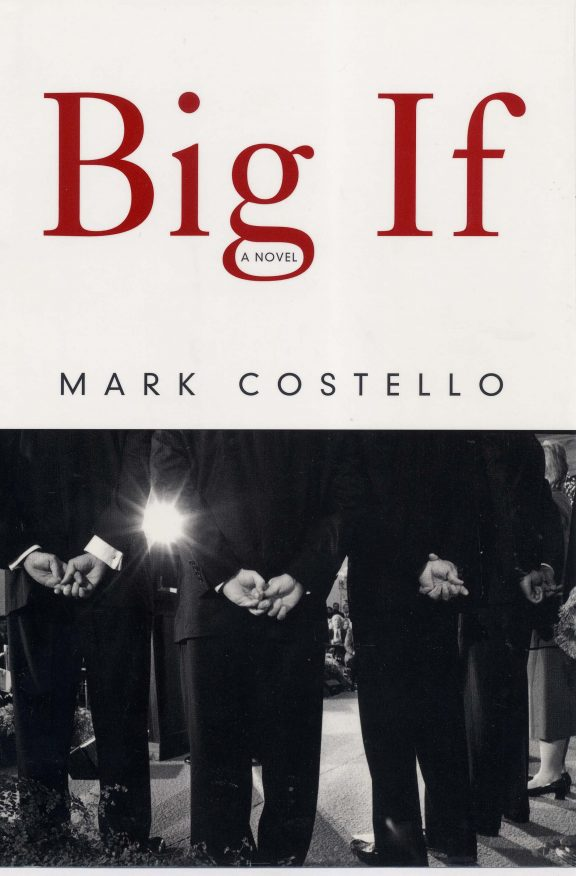 Big If by Mark Costello Book Cover