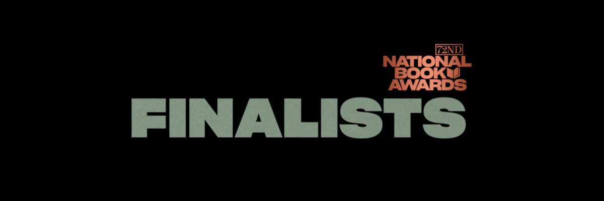 2021 National Book Awards Finalists Announced